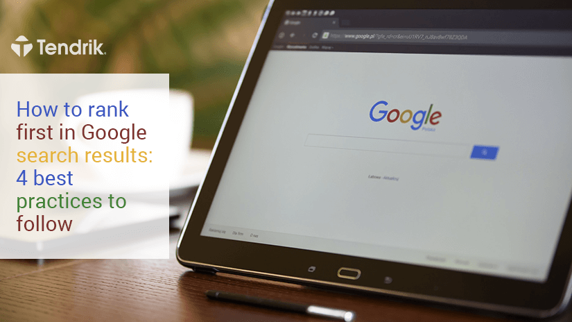 Google-4-best-practics-to-follow-Tendrik-EN